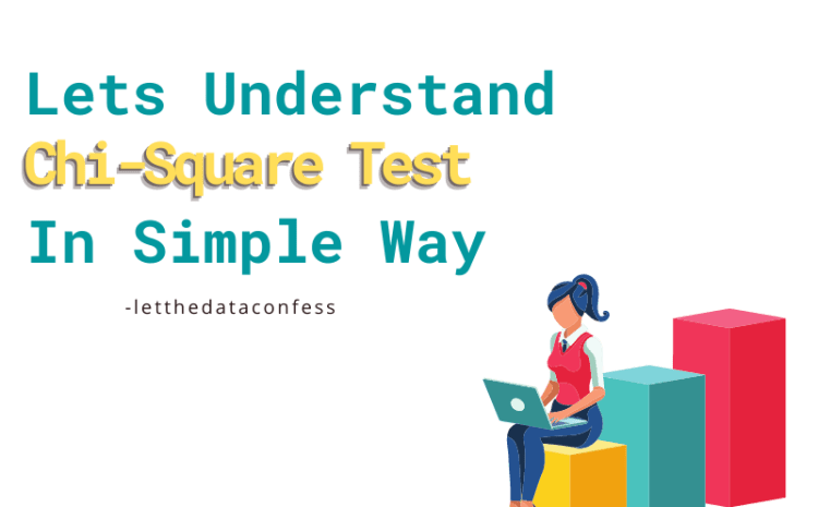 Let's understand Chi-Square test in simple way