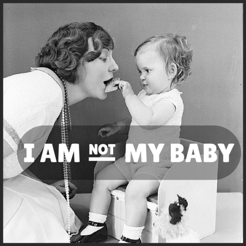 I am not my baby