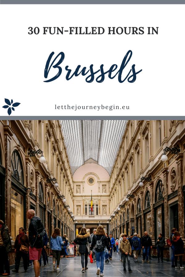 30 hours in Bustling Brussels