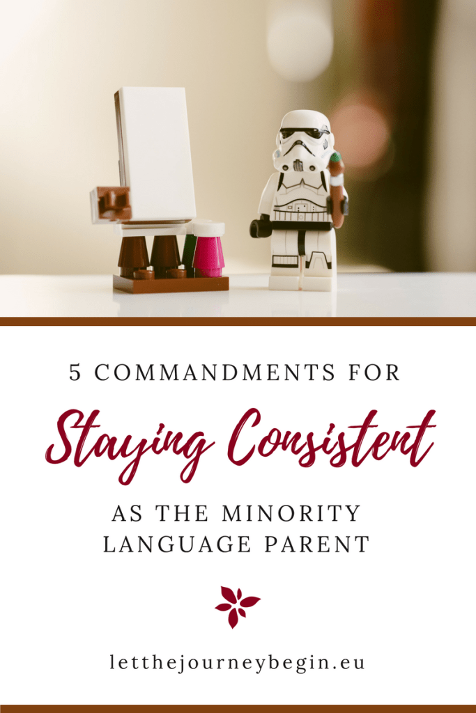 Commandments for staying consistent as the minority language parent