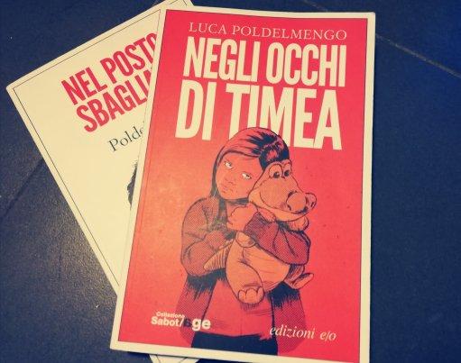 Negli occhi di Timea, il libro di Luca Poldelmengo per Sabot/Age di Edizioni E/O