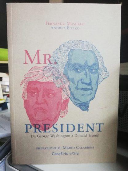 La splendida copertina del libro di Fernando Masullo, Mr. President