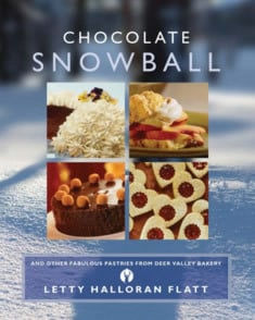 Cookbook cover for Chocolate Snowball and Other Fabulous Pastries from Deer Valley