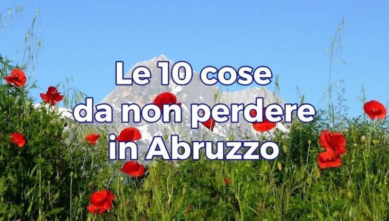 Cose da non perdere in Abruzzo