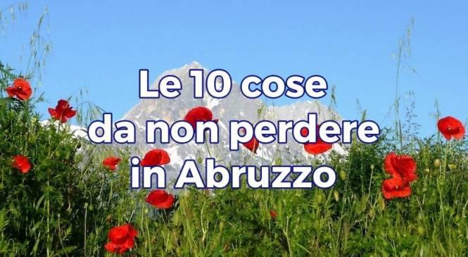 Quali sono le cose da non perdere in Abruzzo? #2