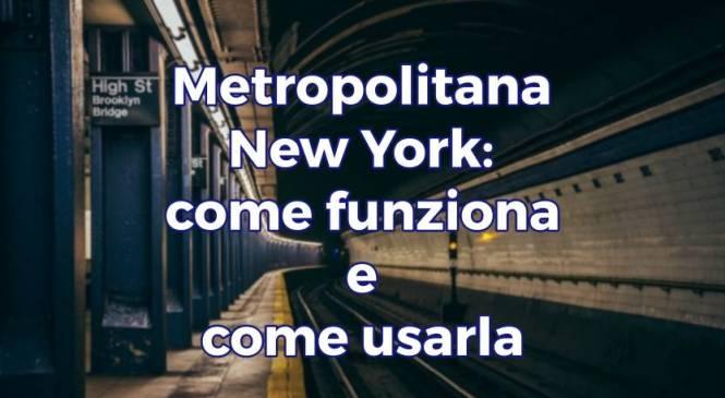 Muoversi a New York con la metropolitana