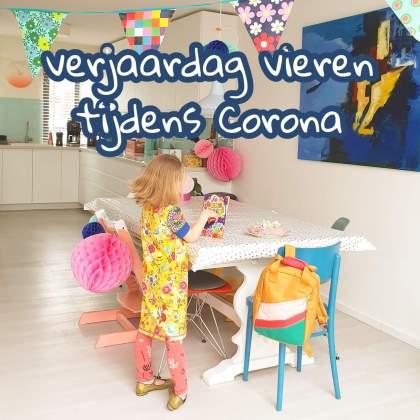 Verjaardag vieren tijdens Corona, zo is je kind toch echt jarig
