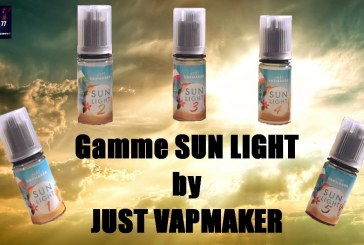 "Concentrés ""Sun Light"" par Just VapMaker [VapeMotion]"