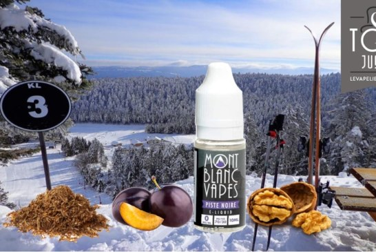 Piste Noire par Mont Blanc Vapes