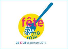 Fête de la Gastronomie 2014, du 26 au 28 septembre