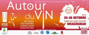 2ème Salon Autour du Vin, Draguignan, 2014