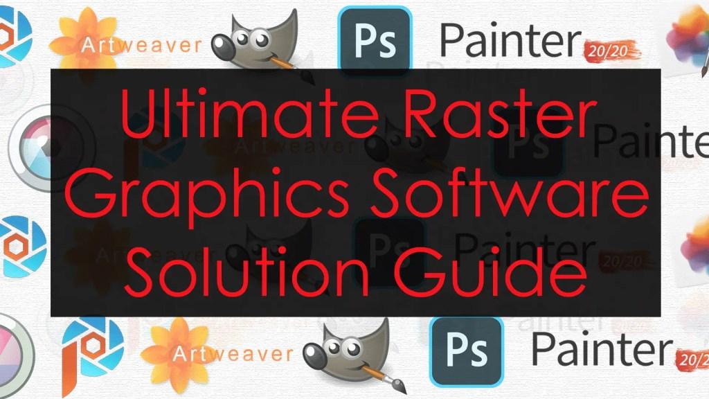 Raster Softwares Guide