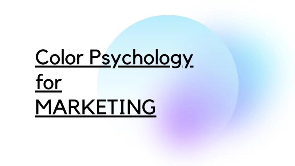 color psychology for marketing