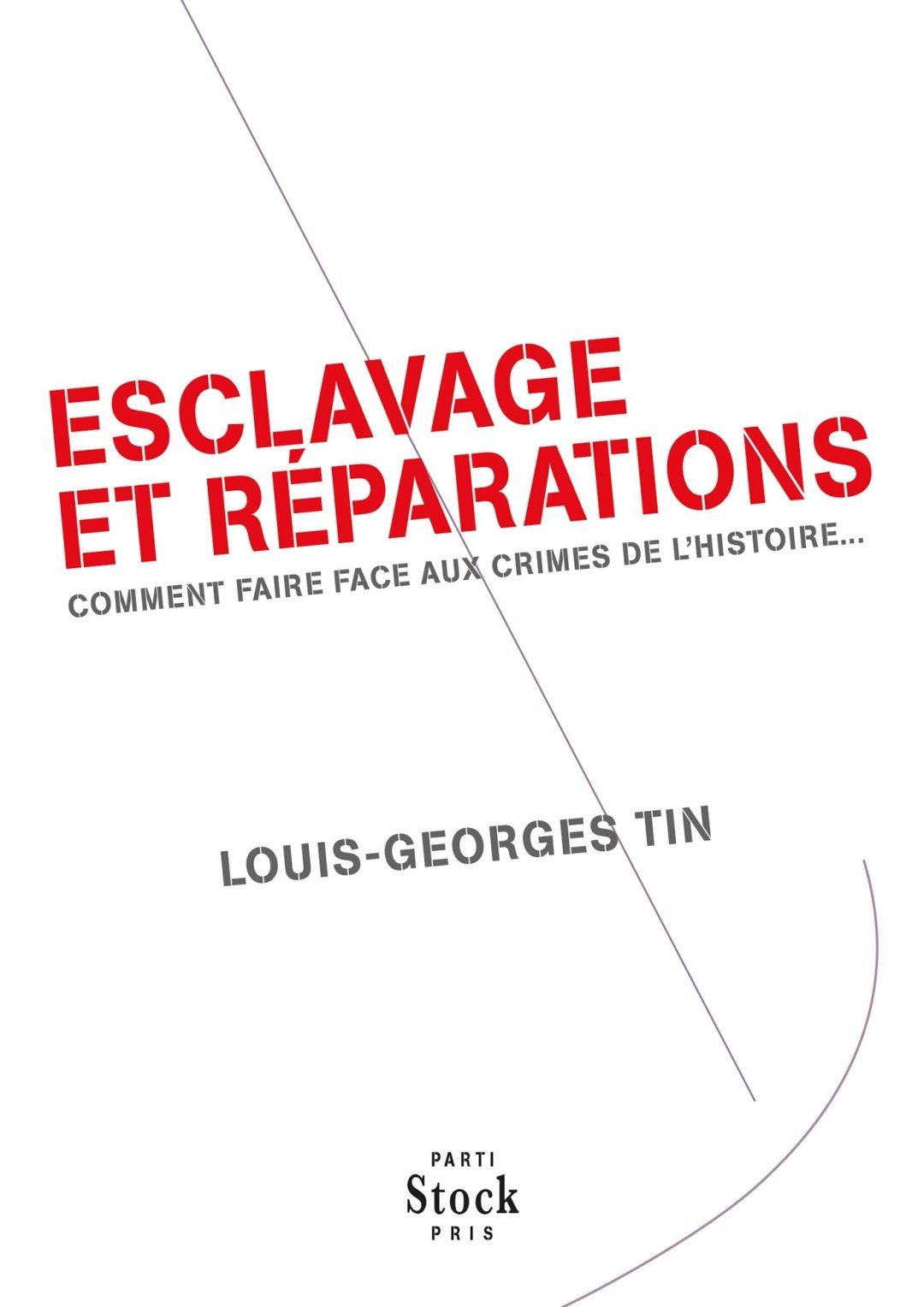 Couverture du livre Esclavage et Réparations de Louis Georges Tin