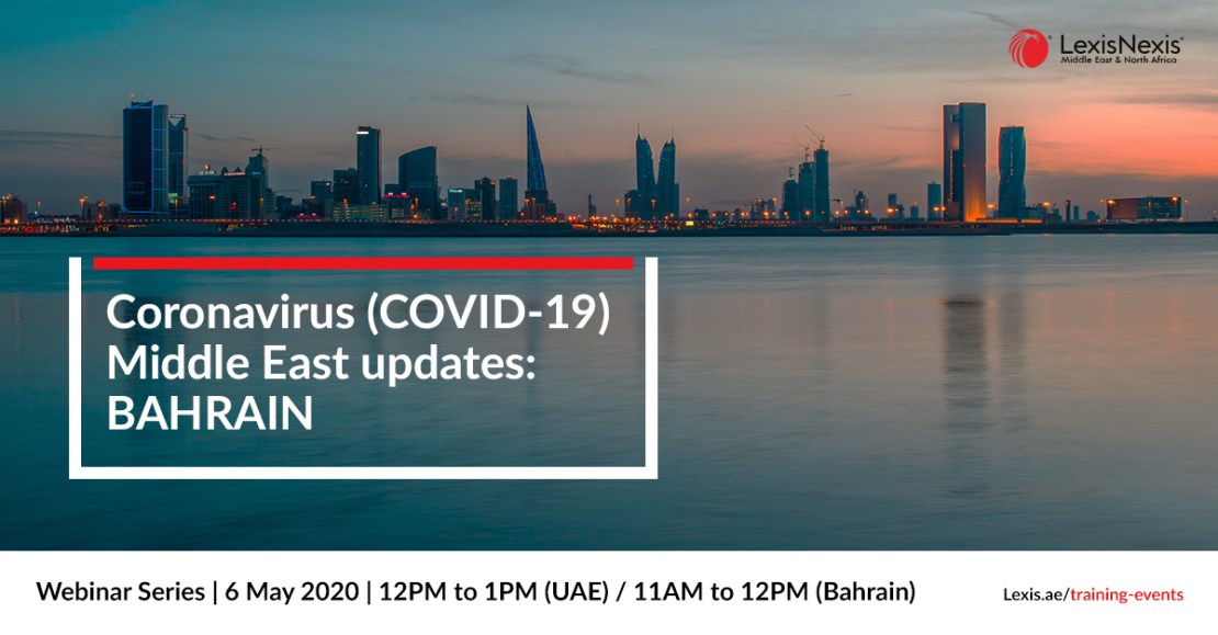 Webinar: Coronavirus (COVID-19) Middle East Updates | Bahrain | 21 April 2020