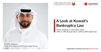 A Look at Kuwait's Bankruptcy Law | Online Training | 11 November 2020 | 5PM to 7PM (Kuwait) / 6PM to 8PM (UAE)