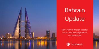 Bahrain: Anti-money Laundering Law Amendment Approved