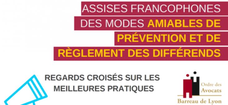 Assises francophones des modes amiables de prévention et de règlement des différends