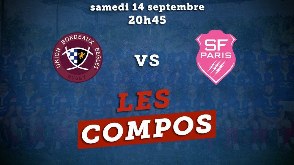 les compos bordeaux vs stade français paris rugby france xv de départ 15
