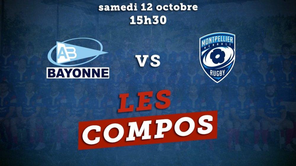 top 14 les compos bayonne vs montpellier rugby france xv de départ 15