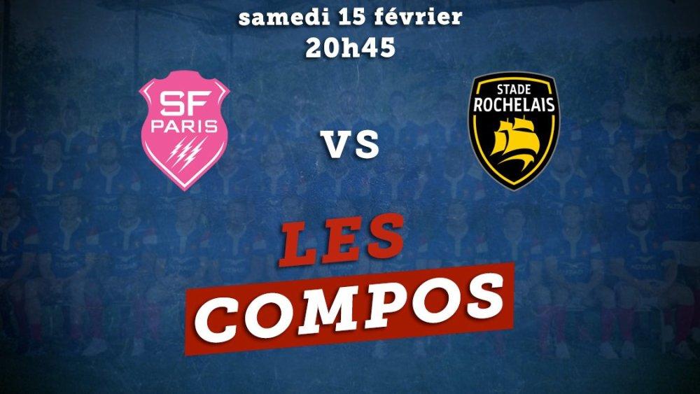 les formations stade français vs stade rochelais rugby france xv de départ 15
