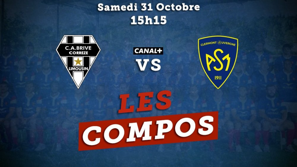 top 14 compos brive vs clermont rugby france xv de départ 15