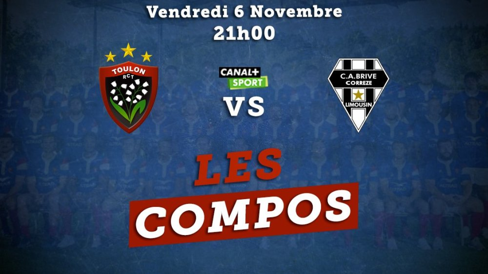 top 14 compos toulon vs brive rugby france xv de départ 15