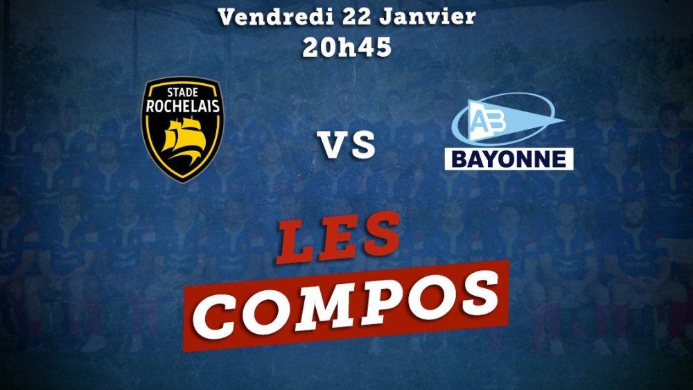 top 14 compos la rochelle vs bayonne rugby france xv de départ 15