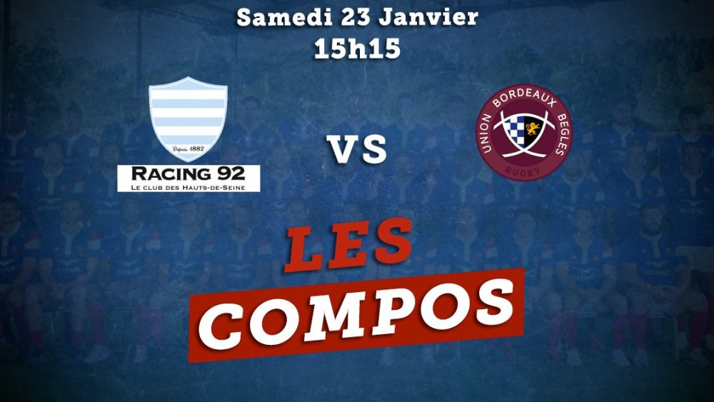 top 14 compos racing 92 vs Bordeaux rugby france xv de départ 15
