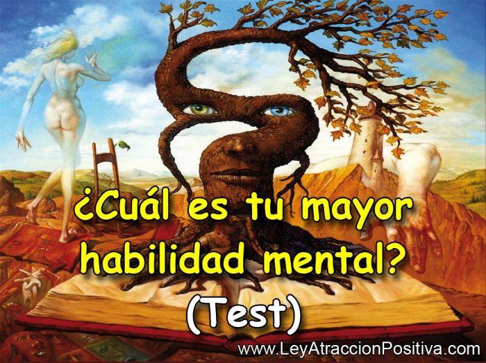 ¿CUÁL ES TU MAYOR HABILIDAD MENTAL? (TEST)