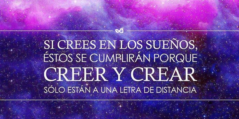 """""""Creer y Crear sólo están a una letra de distancia."""""""