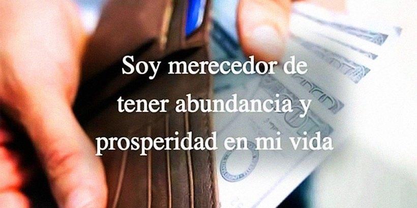 """""""¡Soy Merecedor@ de Tener Abundancia y Prosperidad en mi Vida!"""""""