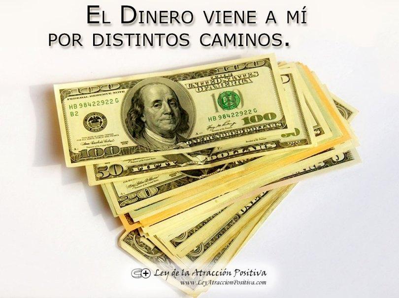 """""""¡El Dinero viene a mí por distintos caminos!"""""""