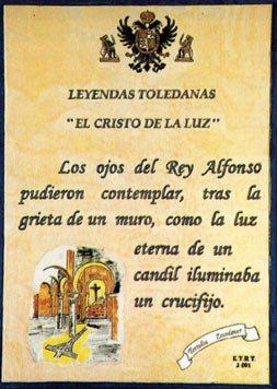 Leyenda de Toledo: El Cristo de la Luz