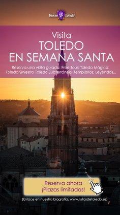 Rutas de Toledo Semana Santa 2018