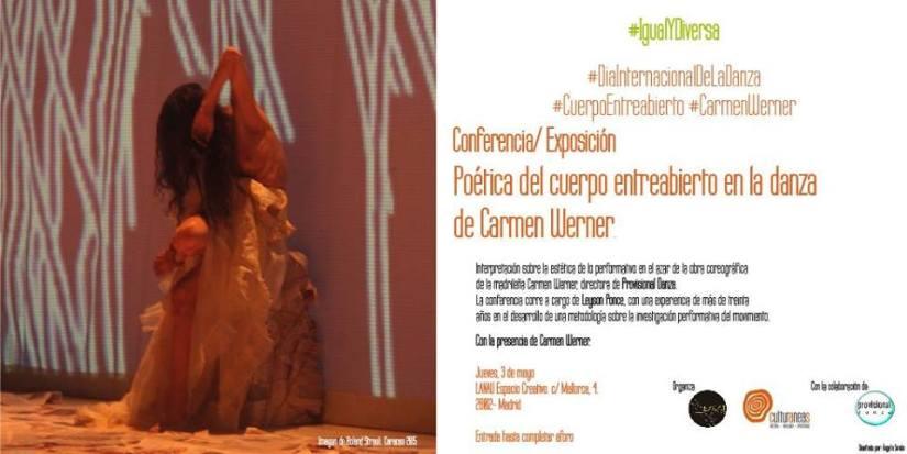2018: Estética y azar en la obra coreográfica de Carmen Werner, directora de Provisional Danza.