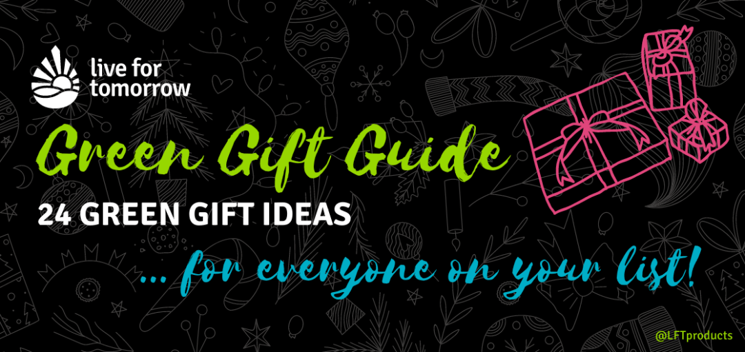 Green Gift Guide - Holiday Giving