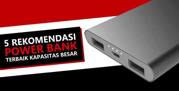 5 Rekomendasi Power Bank