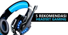 Rekomendasi Headset Gaming