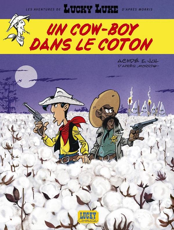 Les Aventures de Lucky Luke d'Après Morris - Tome 9 - Un cow-boy dans le coton