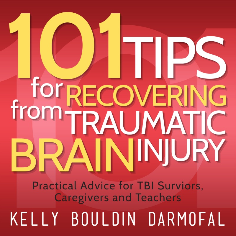 101 Tips for TBI (Audiobook Edition)