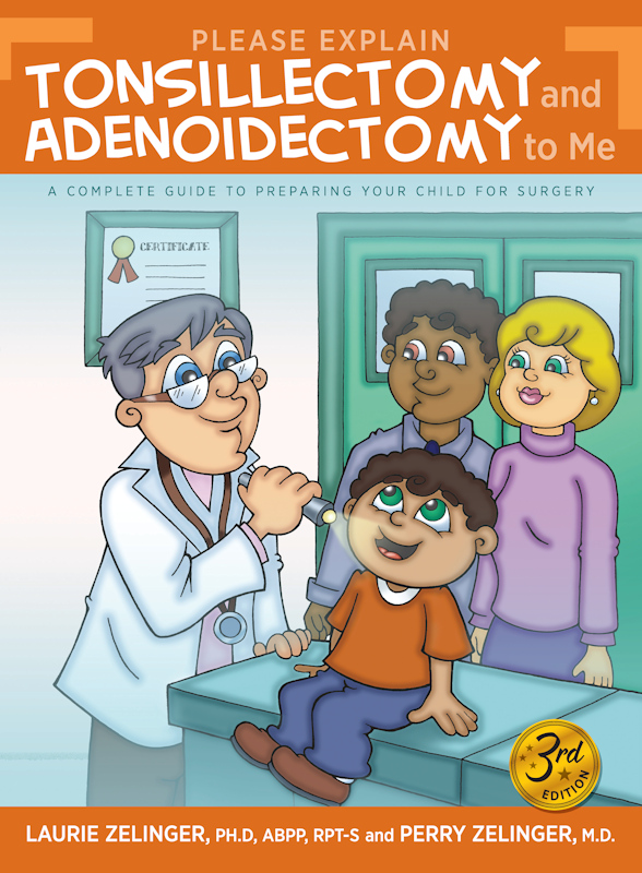 Please Explain Tonsillectomy and Adenoidectomy, 3rd Ed