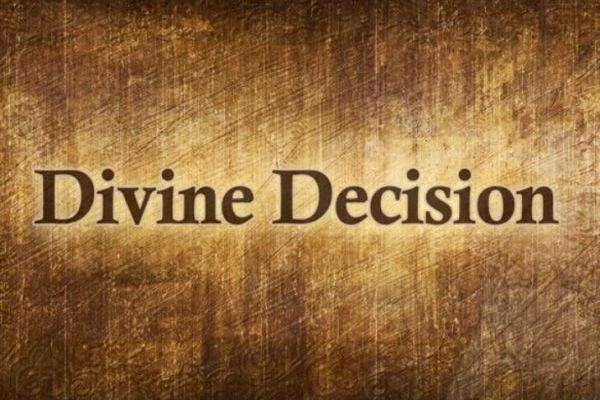 Divine's Decision