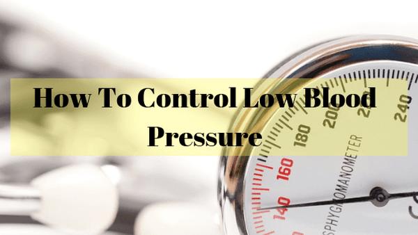 Control low blood pressure