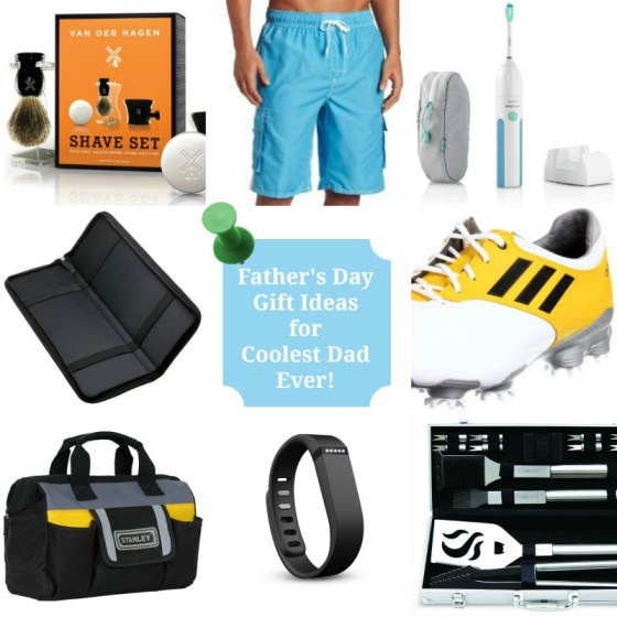 Father's Day Gift Ideas for the Coolest Dad Ever!