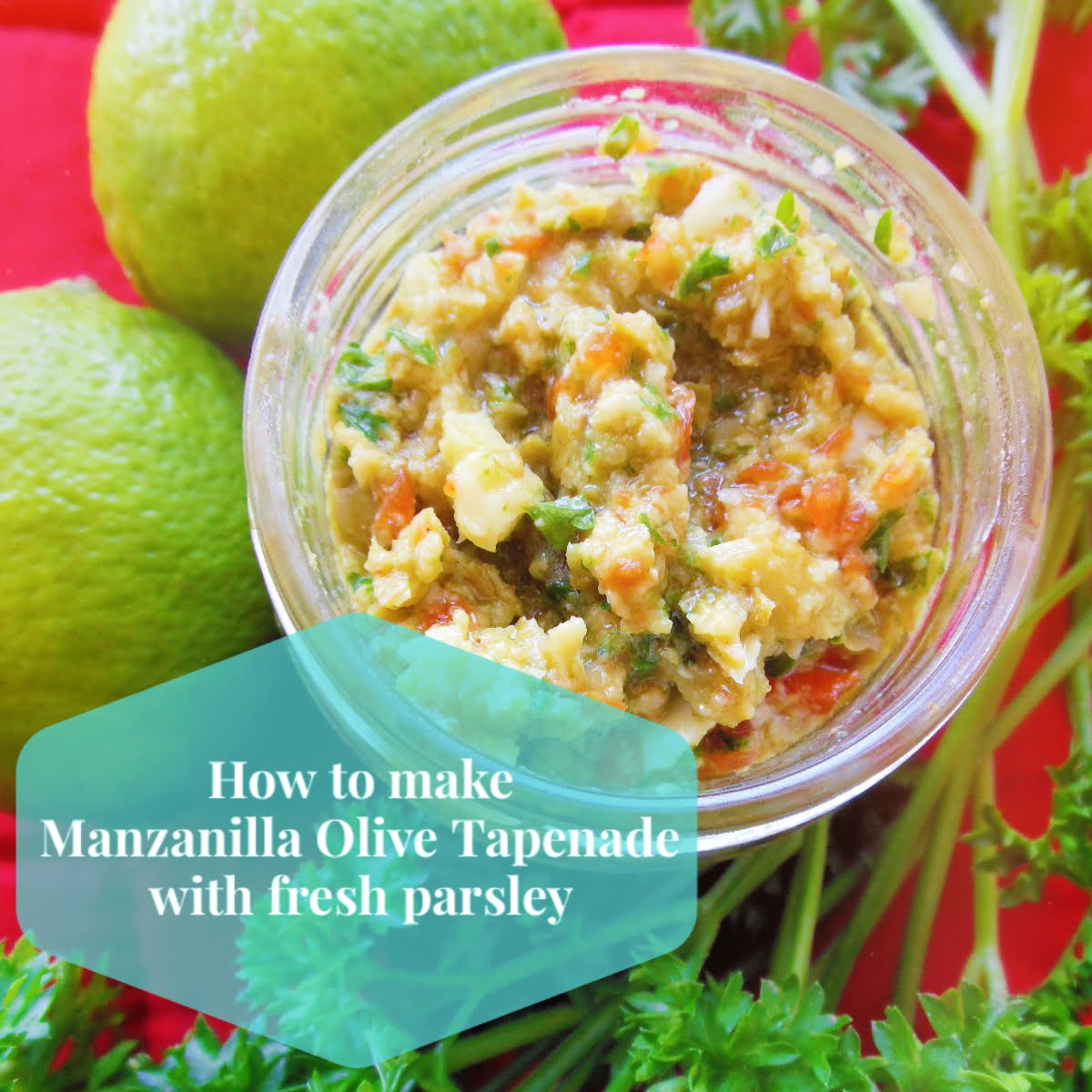 How to make Manzanilla Olive Tapenade with fresh parsley