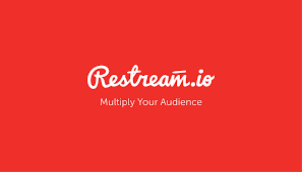 Restream - Multiply Your Audience
