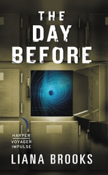 The Day Before: A Time And Shadows Time-Travelling Mystery