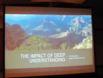 The Impact of Deep Understanding