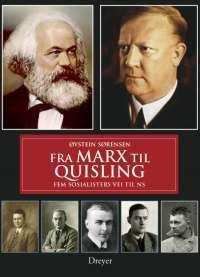 Forsiden på boken Fra Marx til Quisling av Øystein Sørensen.